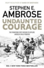 Undaunted Courage : The Pioneering First Mission to Explore America's Wild Frontier - Book