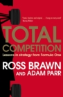 Total Competition : Lessons in Strategy from Formula One - eBook