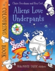 Aliens Love Underpants Colouring Book - Book