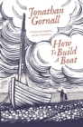 How To Build A Boat : A Father, his Daughter, and the Unsailed Sea - Book