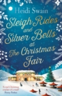 Sleigh Rides and Silver Bells at the Christmas Fair : The Christmas favourite and Sunday Times bestseller - eBook