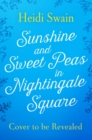 Sunshine and Sweet Peas in Nightingale Square - Book