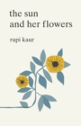 The Sun and Her Flowers - Book