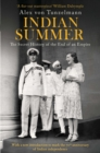 Indian Summer : The Secret History of the End of an Empire - Book