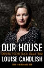 Our House : The Sunday Times bestseller everyone's talking about - Book