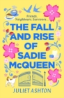 The Fall and Rise of Sadie McQueen : Cold Feet meets David Nicholls, with a dash of Jill Mansell - Book