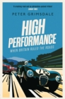 High Performance: When Britain Ruled the Roads - eBook