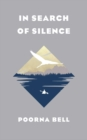 In Search of Silence - Book