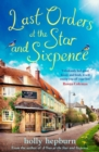 Last Orders at the Star and Sixpence : feel-good fiction set in the perfect village pub! - Book