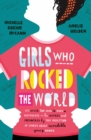 Girls Who Rocked The World - eBook