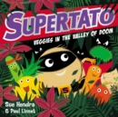 Supertato Veggies in the Valley of Doom - Book