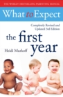 What To Expect The 1st Year [3rd  Edition] - Book