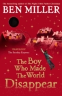 The Boy Who Made the World Disappear - Book