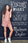 Kenzie's Rules For Life : How to be Healthy, Happy and Dance to your own Beat - Book