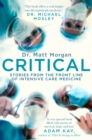 Critical : Science and stories from the brink of human life - eBook