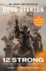 12 Strong : The Declassified True Story of the Horse Soldiers - eBook