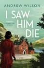 I Saw Him Die - Book