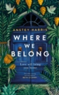 Where We Belong : The heart-breaking new novel from the bestselling Richard and Judy Book Club author - Book