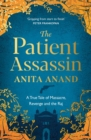The Patient Assassin : A True Tale of Massacre, Revenge and the Raj - eBook