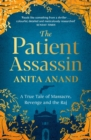 The Patient Assassin : A True Tale of Massacre, Revenge and the Raj - Book