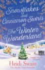 Snowflakes and Cinnamon Swirls at the Winter Wonderland : The perfect Christmas read to curl up with this winter - eBook