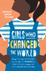 Girls Who Changed the World - eBook