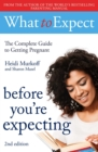 What to Expect: Before You're Expecting 2nd Edition - Book