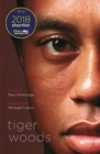 Tiger Woods : Shortlisted for the William Hill Sports Book of the Year 2018 - Book
