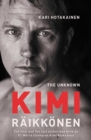 The Unknown Kimi Raikkonen - Book
