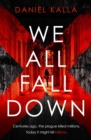 We All Fall Down : The gripping, addictive page-turner of 2019 from the international bestseller - Book