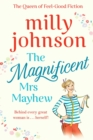 The Magnificent Mrs Mayhew : The top five Sunday Times bestseller - discover the magic of Milly - eBook