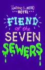 Fiend of the Seven Sewers - Book