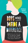 Boys Who Made A Difference - eBook