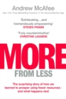 More From Less : The surprising story of how we learned to prosper using fewer resources - and what happens next - Book