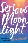 Serious Moonlight - Book