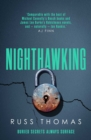 Nighthawking : The new must-read thriller from the bestselling author of Firewatching