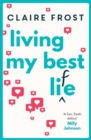 Living My Best Life : The most uplifting and hilarious debut of 2019 - Book