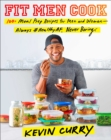 Fit Men Cook : 100 Meal Prep Recipes for Men and Women - eBook