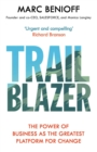 Trailblazer : The Power of Business as the Greatest Platform for Change - eBook