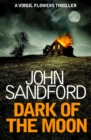 Dark of the Moon : Virgil Flowers 1 - eBook