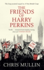 The Friends of Harry Perkins - Book