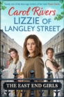 Lizzie of Langley Street : the perfect wartime family saga, set in the East End of London - Book