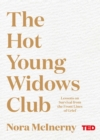 The Hot Young Widows Club - Book