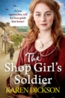 The Shop Girl's Soldier : A heart-warming family saga set during WWI and WWII - Book