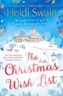 The Christmas Wish List : The perfect cosy read to settle down with this autumn - Book