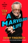 A Marvelous Life : The Amazing Story of Stan Lee - Book