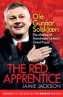 The Red Apprentice : Ole Gunnar Solskjaer: The Making of Manchester United's Great Hope - eBook