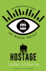 The Medusa Project: The Hostage - Book