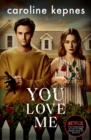 You Love Me : the highly anticipated new thriller in the You series