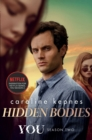 Hidden Bodies : The sequel to Netflix smash hit YOU - Book